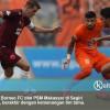 Jawaban Borneo FC Atas Dugaan Pengaturan Skor